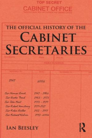 Обложка книги The Official History of the Cabinet Secretaries