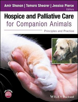 Couverture du livre Hospice and Palliative Care for Companion Animals: Principles and Practice