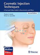 Buchdeckel Cosmetic injection techniques : a text and video guide to neurotoxins and fillers