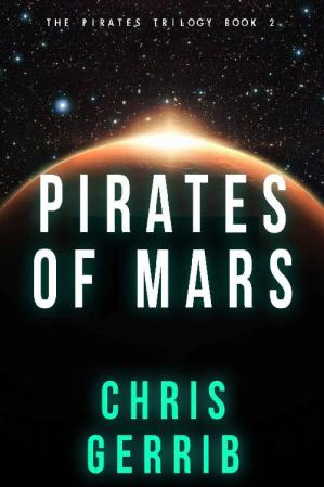 Book cover Pirates of Mars (The Pirates Trilogy Book 2)