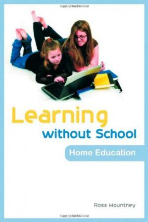 Book cover Learning Without School: Home Education