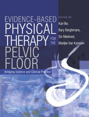 Book cover Evidence-Based Physical Therapy for the Pelvic Floor: Bridging Science and Clinical Practice