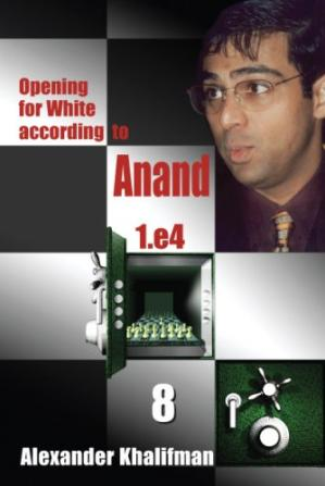 Buchdeckel Opening for White According to Anand 1. e4, Volume 8 (Repertoire Books)