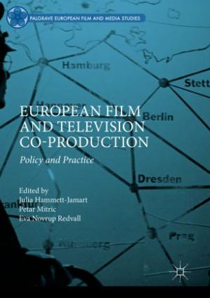 Copertina European Film and Television Co-production: Policy and Practice