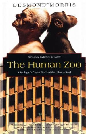 Book cover The Human Zoo: A Zoologist's Study of the Urban Animal