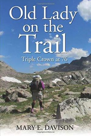 Book cover Old Lady on the Trail: Triple Crown at 76