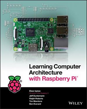 Book cover Learning Computer Architecture with Raspberry Pi