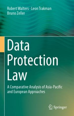 Book cover Data Protection Law: A Comparative Analysis Of Asia-Pacific And European Approaches
