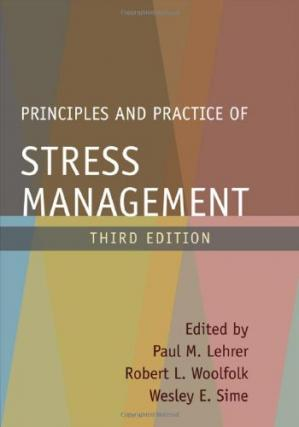 Book cover Principles and Practice of Stress Management, Third Edition