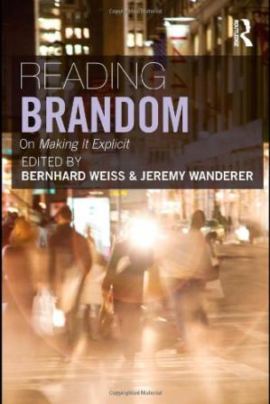 Book cover Reading Brandom: On Making It Explicit