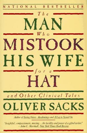Book cover The Man Who Mistook His Wife for a Hat: And Other Clinical Tales