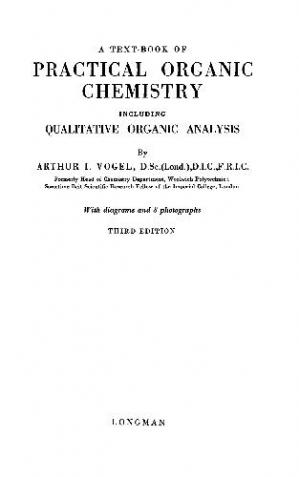 Book cover A Text-book of Practical Organic Chemistry Including Qualitative Organic Analysis. Third Edition