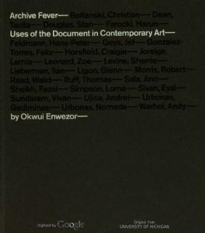 Book cover Archive Fever: Uses of the Document in Contemporary Art