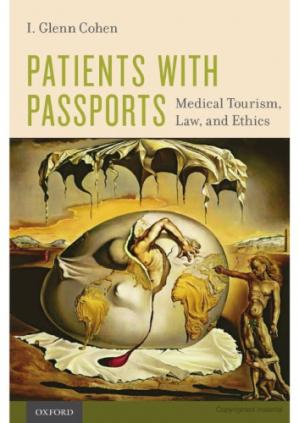 Book cover Patients with Passports: Medical Tourism, Law and Ethics