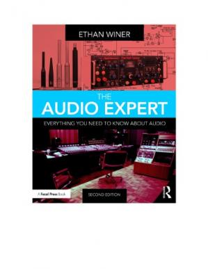 Book cover The Audio Expert: Everything You Need to Know about Audio