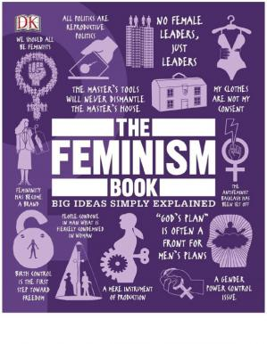 Book cover The Feminism Book (Big Ideas Simply Explained)