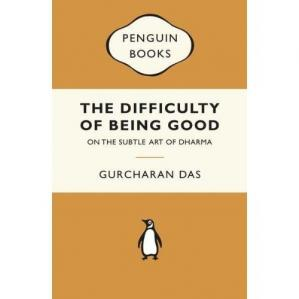 Обложка книги The Difficulty of Being Good: On the Subtle Art of Dharma