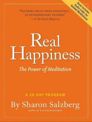 Book cover Real Happiness: The Power of Meditation: A 28-Day Program