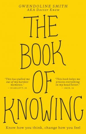 Sampul buku The Book of Knowing Know How You Think, Change How You Feel