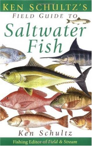 Book cover Ken Schultz's Field Guide to Saltwater Fish