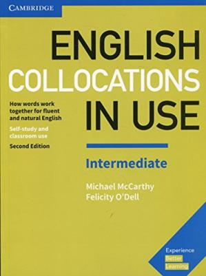 书籍封面 English Collocations in Use Intermediate Book with Answers: How Words Work Together for Fluent and Natural English