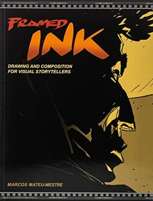 Buchdeckel Framed Ink: Drawing and Composition for Visual Storytellers
