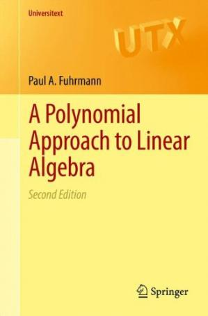 Book cover A Polynomial Approach to Linear Algebra