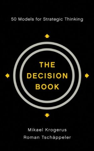 Book cover The Decision Book: Fifty Models for Strategic Thinking