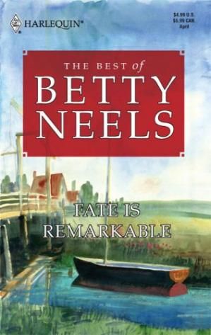 Couverture du livre Fate Is Remarkable (Harlequin Special Release: the Best of Betty Neels)