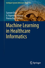 Book cover Machine Learning in Healthcare Informatics