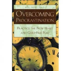 Book cover Overcoming Procrastination: Practice the Now Habit and Guilt-Free Play