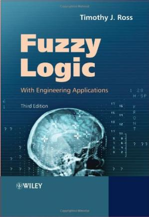 Book cover Fuzzy Logic with Engineering Applications, Third Edition