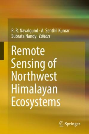 书籍封面 Remote Sensing of Northwest Himalayan Ecosystems