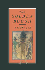 غلاف الكتاب The Golden Bough: A Study in Magic and Religion