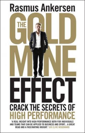 Book cover The Gold Mine Effect: Crack the Secrets of High Performance