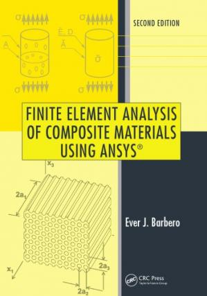 Book cover Finite Element Analysis of Composite Materials Using ANSYS®