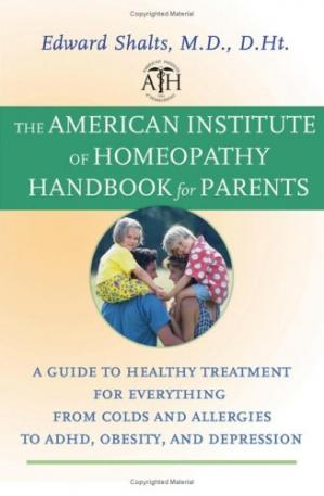 Обложка книги The American Institute of Homeopathy Handbook for Parents: A Guide to Healthy Treatment for Everything from Colds and Allergies to ADHD, Obesity, and Depression