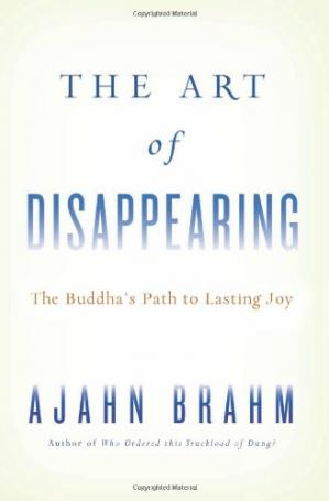 Book cover The Art of Disappearing: Buddha's Path to Lasting Joy