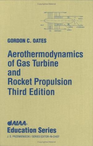 Book cover Aerothermodynamics of Gas turbine and Rocket propulsion