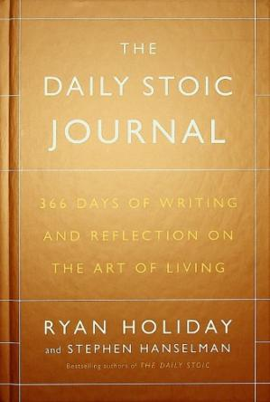 Обложка книги The Daily Stoic Journal: 366 Days of Writing and Reflection on the Art of Living