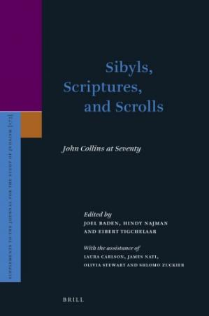 Portada del libro Sibyls, Scriptures, and Scrolls: John Collins at Seventy