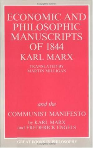 Book cover The Economic and Philosophic Manuscripts of 1844 and the Communist Manifesto