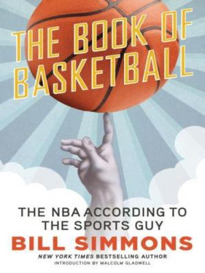 Couverture du livre The Book of Basketball: The NBA According to The Sports Guy