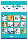 غلاف الكتاب The Absolute Beginner's Big Book of Drawing and Painting. More Than 100 Lessons in Pencil, Watercolor and Oil