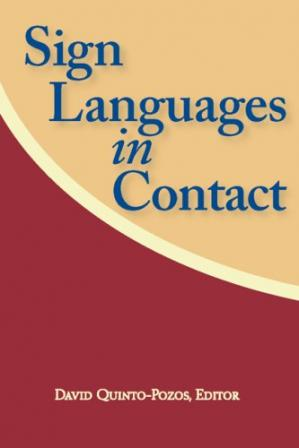 Buchdeckel Sign Languages in Contact (Sociolinguistics in Deaf Communities Series, Vol. 13)