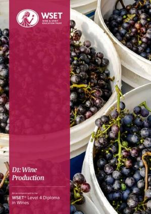 A capa do livro D1: Wine Production –An accompaniment to the WSET Level 4 Diploma in Wines