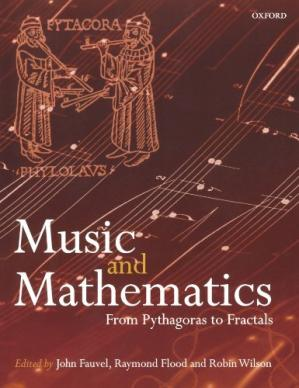 Copertina Music and Mathematics: From Pythagoras to Fractals