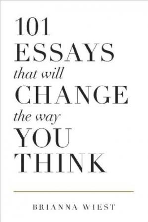 Copertina 101 Essays That Will Change The Way You Think