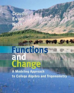 Korice knjige Functions and change : a modeling approach to college algebra and trigonometry