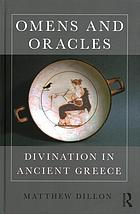 Book cover Omens and oracles: divination in ancient Greece